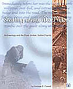 Stealing Away, Like Time : Archaeology and the River Jordan, Sutton Poyntz - Andrew B. Powell