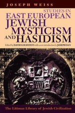 Studies in East European Jewish Mysticism and Hasidism - Joseph Weiss