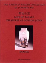 Meiji No Takara: Enamels v. 3 : Treasures of Imperial Japan - Malcolm Fairley