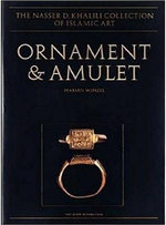 Ornament and Amulet : Rings of the Islamic Lands - Marian Wenzel