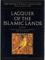 Lacquer of the Islamic Lands : Pt. 1 - Nasser D. Khalili