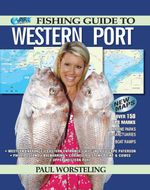 AFN Fishing Guide to Western Port : Updated with over 150 GPS Marks - Paul Worsteling