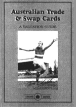 Australian Trade & Swap Cards : Valuation Guide - Barry Peade
