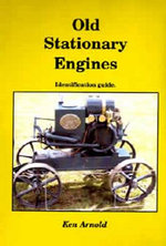 Old Stationary Engines : Identification Guide - Ken Arnold