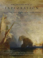 Encyclopedia of Exploration : Invented and Apocryphal Naratives of Travel - Raymond John Howgego