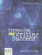 Strategies for Writing Success : The Early Years - Marcelle Holliday