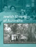 Jewish Museum of Australia : Celebrating 25 Years - tk