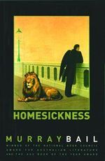 Homesickness - Murray Bail