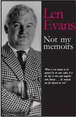 Not My Memoirs - EVANS LEN