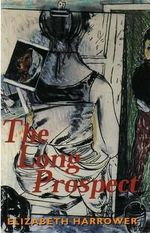 The Long Prospect - Elizabeth Harrower