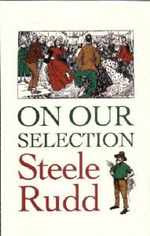 On Our Selection - Steele Rudd
