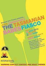 Tasmanian Babes Fiasco - John Birmingham