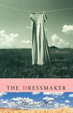 The Dressmaker - Rosalie Ham