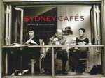 Sydney Cafes :  Where the Writers Go - Richard Allan