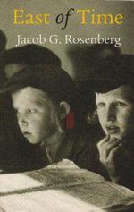 East of Time - Jacob Rosenberg