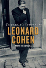 Yesterday's Tomorrow : Leonard Cohen - Marc Hendrickx