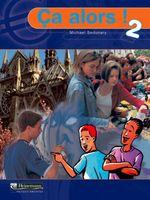 Ca Alors! 2 : Textbook - Michael Sedunary