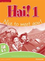 Hai!: Workbook : Nice to Meet You! - Sue Burnham