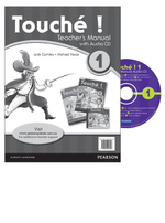 Touche ! 1 : Teacher's Manual with Audio CD - Pearson Education Australia