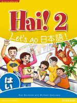 Hai! 2 Coursebook : Let's Go! - Sue Burnham