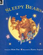 Sleepy Bears - Mem Fox