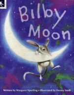 Bilby Moon - Margaret Spurling