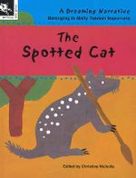 The Spotted Cat - Molly Tasman Napurrurla