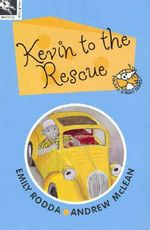Kevin to the Rescue - Emily Rodda