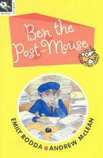 Ben the Post-Mouse : Squeak Street Ser. - Emily Rodda