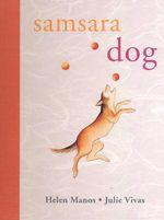 Samsara Dog - Helen Manos