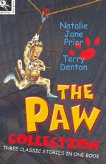 The Paw Collection : Three Classic Stories In One Book - Natalie Jane Prior