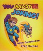 You Must be Joking - Mike Dumbleton