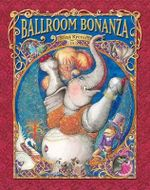 Ballroom Bonanza :  A Hidden Pictures ABC Book - Nina Rycroft