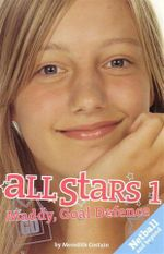 Maddy, Goal Defence : All Stars Series : Book 1 - Meredith Costain