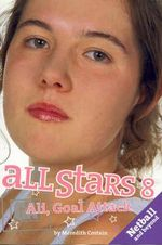 Ali, Goal Attack : All Stars Series : Book 8 - Meredith Costain