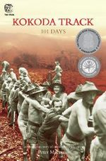 Kokoda Track : 101 Days : The Drums - Peter MacInnis