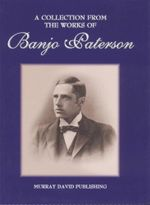 Banjo Paterson : A Collection From the Works  - Banjo Paterson