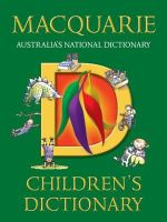 The Macquarie Children's Dictionary - Beth Norling
