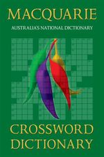 Macquarie Crossword Dictionary - Macquarie Library