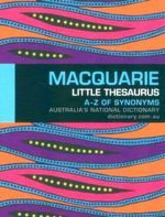 Macquarie Little Thesaurus : A-Z of Synonyms