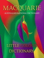 Macquarie Little Colour Dictionary - Macquarie Library