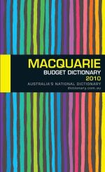 Macquarie Budget Dictionary 2010 - Macquarie Library