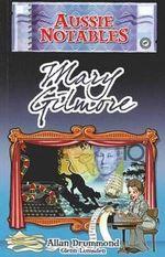 Aussie Notables : Mary Gilmore - Allan Drummond