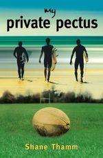 My Private Pectus - Shane Thamm