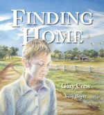 Finding Home - Gary Crew