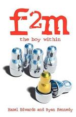F2m : The Boy Within - Hazel Edwards