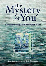 The Mystery Of You : Living Life :  Living Life - Ronald Goldschlaer