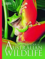 Encyclopedia Of Australian Wildlife - Reader's Digest