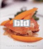Bld : Food with Luke Mangan :  Food with Luke Mangan - Luke Managan