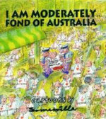 I am Moderately Fond of Australia - Phil Somerville
